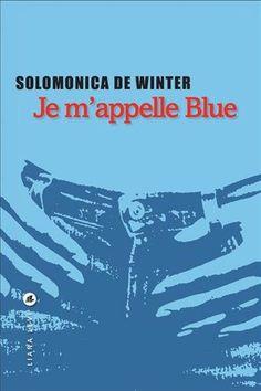 Je m'appelle Blue [Over the Rainbow] - Solomonica de Winter