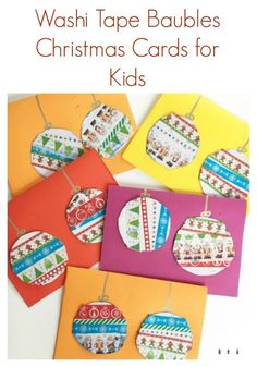 DIY Christmas Cards for Kids: Washi Tape Baubles - Crafty Kids at Home Diy Christmas Baubles, Christmas Card Crafts, Homemade Christmas Cards, Preschool Christmas, Christmas Cards To Make, Christmas Activities, Xmas Cards, Kids Christmas, Handmade Christmas