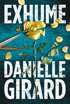 I LOVE this series - can't wait to read the next one - Exhume (Dr. Schwartzman Series Book 1) by [Girard, Danielle]
