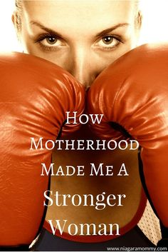 Motherhood, along with some self care, has made me a stronger, more confident woman.