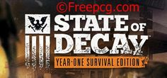 State of Decay Yose Day One Edition Free Download PC Game