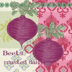Kitchen Brights Veg Beets by Jennifer Brinley Food Doodles, Roasted Beets, Kitchen Wall Art, Food Illustrations, Sweet Home, Printables, Graphics, Cook, Coffee