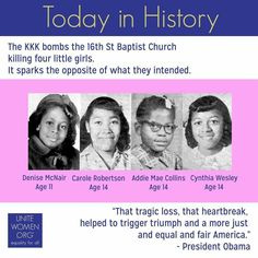 On this day in 1963, the #KKK bombed the #16thStreetBaptistChurch, killing 14-year-olds Addie Mae Collins, Denise McNair, Carole Robertson, and 11-year-old Cynthia Wesley. #NeverForget:  https://www.nps.gov/articles/16thstreetbaptist.htm