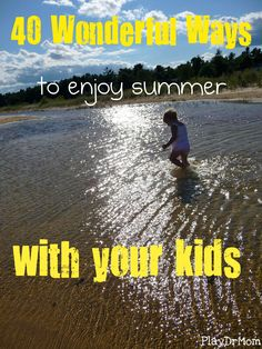 a photographic list of fun things to do outside with kids during the summer