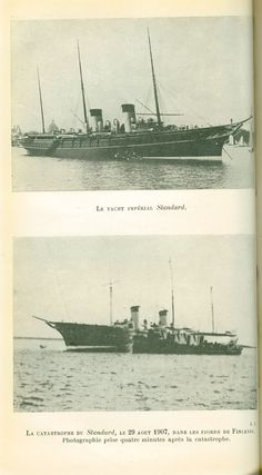 "In 1907, an unfortunate incident took place that was later known as ""the wreck of the Standart."" The incident occurred on a fine day in the Finnish fjords when all of a sudden the Imperial yacht was shaken by a jolt at a moment when there was not the slightest reason for expecting anything of the sort. Immediately afterwards the yacht was heeled over. It was impossible to tell what might be coming next."