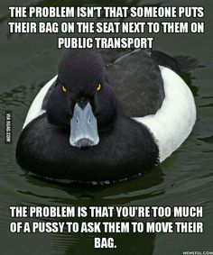 Since so many people complain about bags.