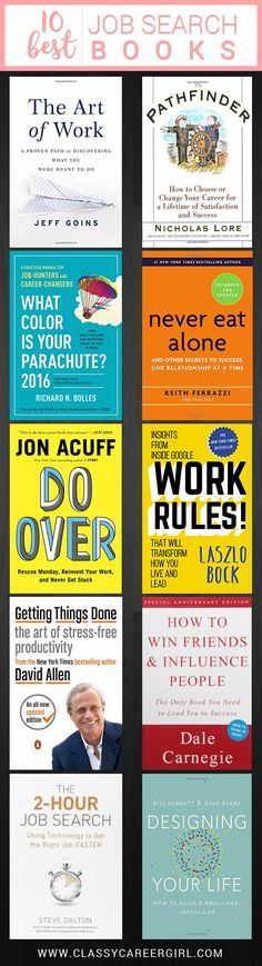 10 Best Books Every Job Seeker Should Read If you're starting out in your career or making a transition, there are a lot of factors to consider when job searching. Read more: http://www.classycareergirl.com/2017/04/job-seeker-should-read-best-books/