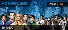 http://www.nerdup.com.br/broadcast/powercast/powercast-episodio-004-seriados