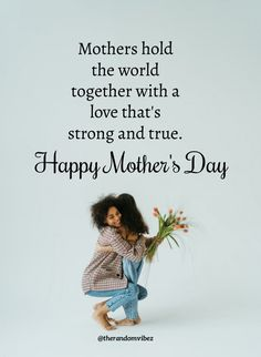 Mother is the one in the family that binds everyone in the family. Their eternal love and care hold the entire world together. Happy Mother's Day! #Mothersdayquotes #2021Mothersdayquotes #Inspirationalmothersquotes #Mothersdaymemes #Funnymothersdaymemes #Memesonmothers #Mothersdaysayings #Mothersday2021quote #Cutemothersdayquotes #Mothersdaypoems #Adorablequotesformothers #Sweetquotes #Mothersdaycaptions #Motherslovequotes #Motherhoodquote #Mothersdaygreetings #Mothersdaywishes…