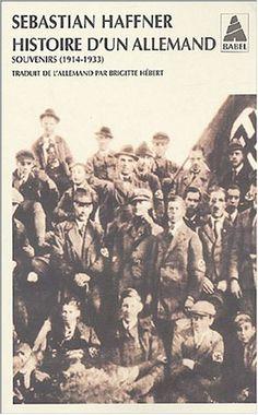 Histoire d'un Allemand : Souvenirs 1914-1933 - Sebastian Haffner
