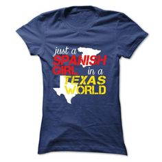 Spanish Girl In Texas T-Shirts, Hoodies, Sweatshirts, Tee Shirts (19$ ==► Shopping Now!)