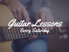 Guitar lessons instrument faded background with white text reading 'guitar lessons every Saturday'