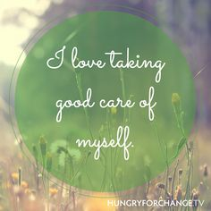 I love taking good care of myself!
