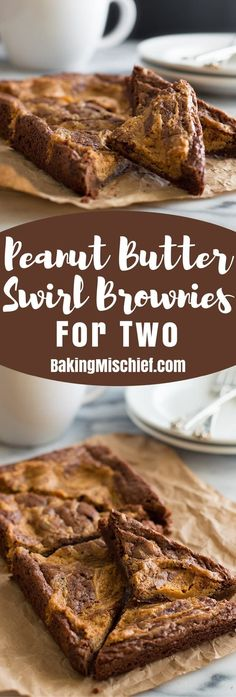 Peanut Butter Swirl Brownies for Two are an easy, perfect small-batch dessert for two. From BakingMischief.com