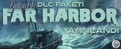 Fallout 4: Far Harbor DLC Yayında - PoyrazGame.com