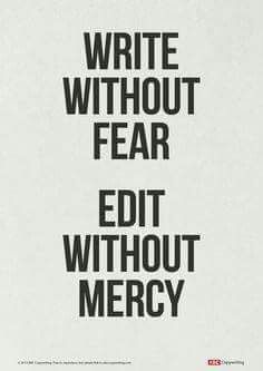 """Write Without Free Edit Without Without Mercy"" printable. Highly motivational."