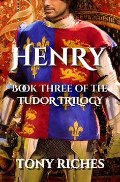#besthistoricalfiction #books #kindle Henry - The Tudor Trilogy #3 by Tony Riches. In the Final book of the best-selling Tudor Trilogy, Henty is crowned king of a divided coutnry but his marriage to the beautiful Elizabeth of York establishes the Tudor Dynasty.