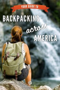 Exploring America with only your backpack? Here's your guide to adventure in the USA. - if only...