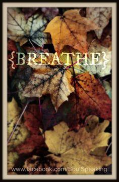 For more inspiration visit  www.facebook.com/SoulSpeaking