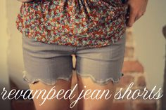 cool way to make old jeans into cute shorts!