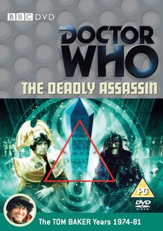 66). The Deadly Assassin. Starring Tom Baker as the Doctor with Peter Pratt as the Master