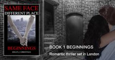 Eleanor and Jake find themselves trapped in London. An graphic used on Twitter to promote my book Beginnings.