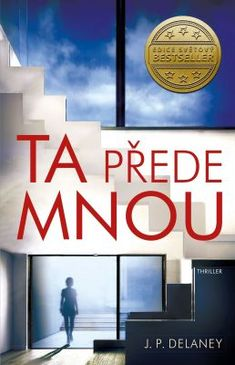 Ta přede mnou - J. Best Sellers, Thriller, Writer, Calm, Marketing, Reading, Books, Movies, Inspiration