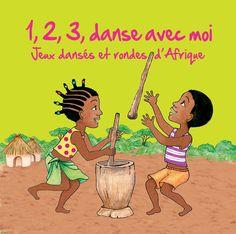 1,2,3 danse avec moi (Jeux dansés et rondes d'Afrique) de Kossua Ghyamphy ARB music dans la collection Terres d'enfances.