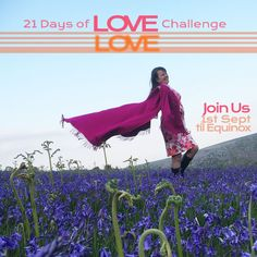 21 Days of Love Challenge Love Challenge, Passion Project, Love Life, Challenges, Let It Be