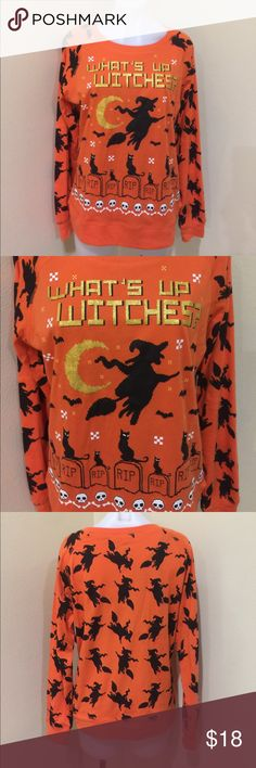 What's up Witches  orange Halloween long sleeve New with tag , long sleeve , light weight , size XL juniors Tops Sweatshirts & Hoodies