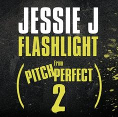 """Read the complete Flashlight lyrics by Jessie J and watch the music video on Directlyrics. Jessie J """"Flashlight"""" is an soaring pop ballad from the soundtrack of the movie """"Pitch Perfect Music Tv, Music Albums, Music Songs, Music Videos, Pitch Perfect 2, Jessie J Songs, Flashlight Lyrics, Listen To Free Music, 2015 Music"""