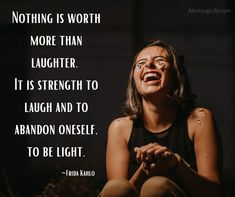 Laughter Belly Laughs, Laughter, Strength, Inspirational Quotes, Movie Posters, Movies, Life Coach Quotes, Films, Inspiring Quotes