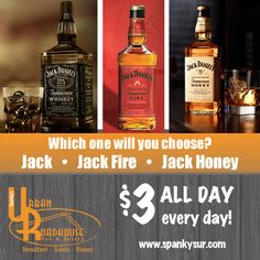Introducing #JackFire at #SpankysUrbanRoadhouse  Tell us . . . which one would you choose? Either way - it's $3 all day - every day!