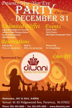 New Years Bash - Music / Dance with All included(UNLIMITED) Bollywood Dhamaka in Bergen Count and North New Jersey on this new year night at 31st December 2014 at 8.00 pm at Diwani Indian Restaurant, 47 E Ridgewood Ave, Ridgewood, NJ 07450.