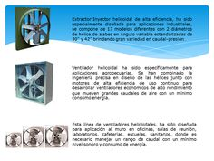 Ventiladores axiales con directrices: tienen una hélice de álabes con perfil aerodinámico montado en una carcasa cilíndrica que normalmente dispone de aletas enderezadoras del flujo de aire en el lado de impulsión de la hélice. En comparación con los otros tipos de ventiladores axiales, éstos tienen un rendimiento superior y pueden desarrollar presiones superiore
