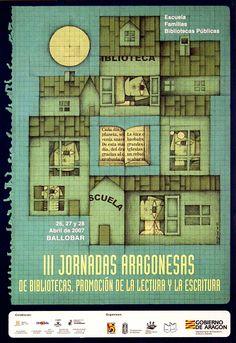 III Jornadas aragonesas de bibliotecas, promoción de la lectura y la escritura: 26, 27 y 28 Abril de 2007 Ballobar / Gamón (2007)