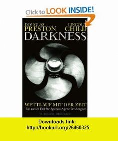 Darkness (9783426198087) Douglas Preston , ISBN-10: 3426198088  , ISBN-13: 978-3426198087 ,  , tutorials , pdf , ebook , torrent , downloads , rapidshare , filesonic , hotfile , megaupload , fileserve