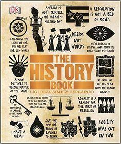 The History Book (Big Ideas Simply Explained): DK: 9781465445100: Amazon.com: Books
