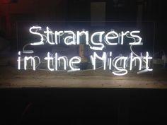 Strangers In The Night Neon Words, Light Quotes, Neon Nights, The Villain, Neon Lighting, Soft Grunge, Light Art, Neon Colors, Iphone Wallpaper