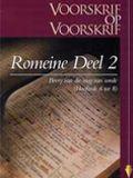 Romeine Deel 2 - Bevry van die Mag van Sonde (Hoofstuk 6-8)