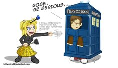 Rose and 10.5 Halloween with the Doctor!      Rose: I will exterminate you with my evil whisk and horrifying plunger!!!   Human Ten: Rose, be serious...
