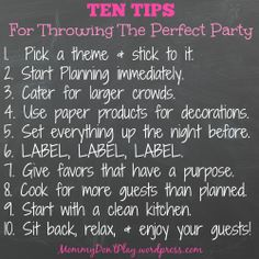 Ten Tips for throwing the perfect party.