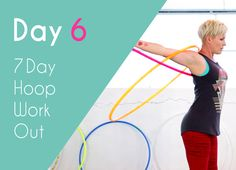 Twin Hoop Workout  http://hooplovers.tv/day-6-twin-mix-up-7-day-hula-hoop-challenge/