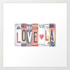LOVE LA License Plate Art Art Print by Annie0710 - $18.72