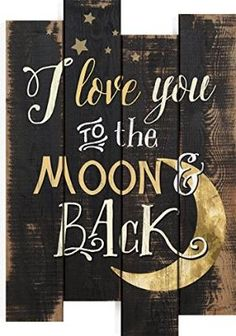 Buy I Love You to the Moon & Back Crescent Moon 20.5 x 14 inch Wood Staggered Pallet Wall Sign Plaque by HomeDecor-H