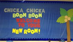 Chicka Chicka Boom Boom Welcome To Your New Room! - Back-To-School Bulletin Board