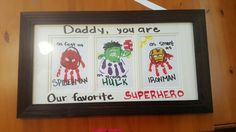 Marvel handprints for Daddy. Spiderman, hulk and Ironman. I found ideas for all but Ironman on Pinterest.