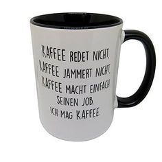 Tasse mit Spruch – Kaffee jammert nicht Mug with a saying – coffee doesn't moan