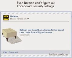 """From """"How Superheroes Use Social Media"""" by edfredned: Batman and Facebook apps..."""