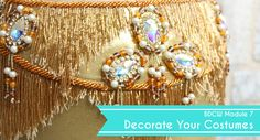 BDCW Decorate Your Belly Dance Costumes Module 7